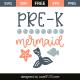 Pre-k mermaid
