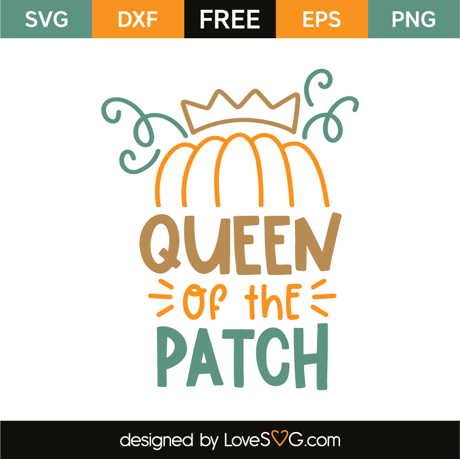 Queen of the patch
