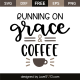Running on grace & coffee