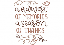 A harvest of memories a season of thanks