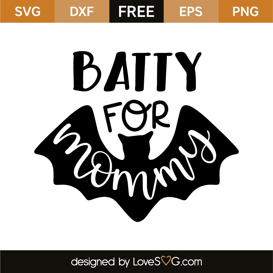 Batty for mommy
