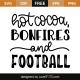 Hot cocoa, bonfires and football