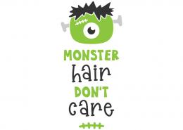 Monster hair don't care