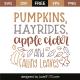 Pumpkins, hayrides, apple cider and falling leaves