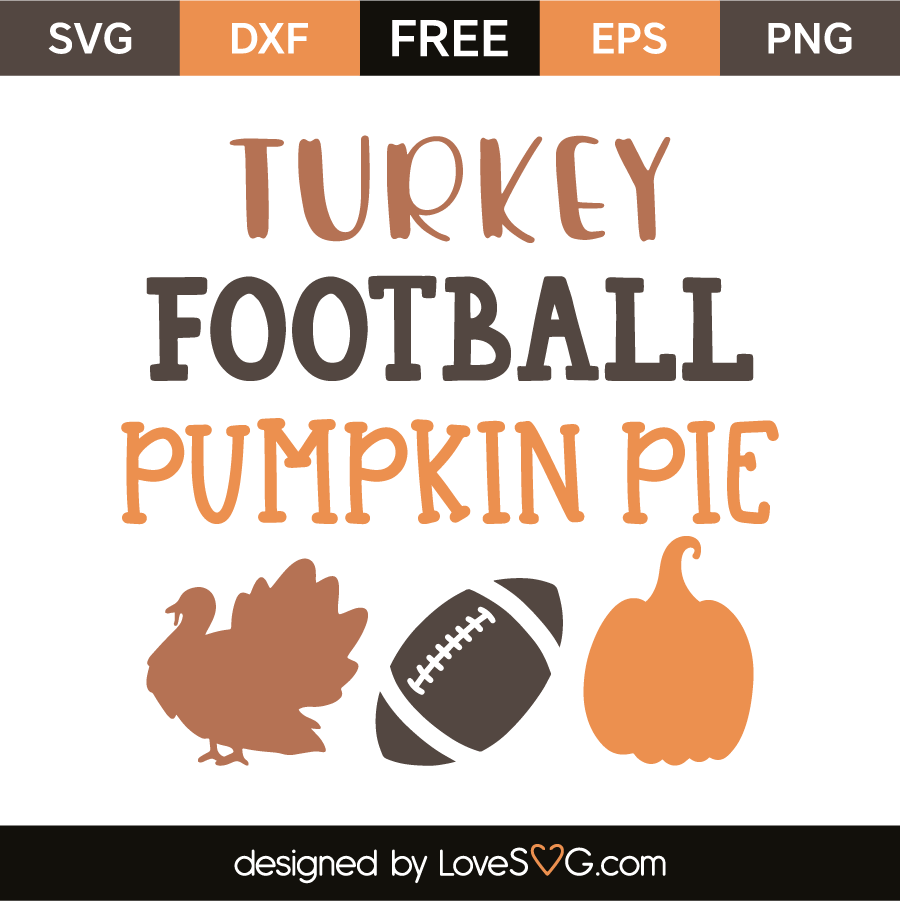 Turkey football pumpkin pie