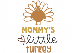 Mommy's little turkey