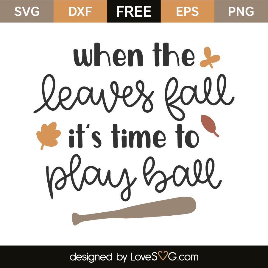 When the leaves fall it's time to play ball