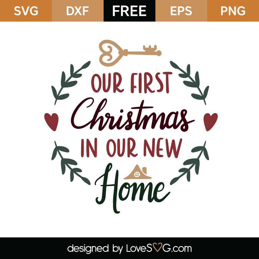 Our First Christmas In Our New Home Cutting File
