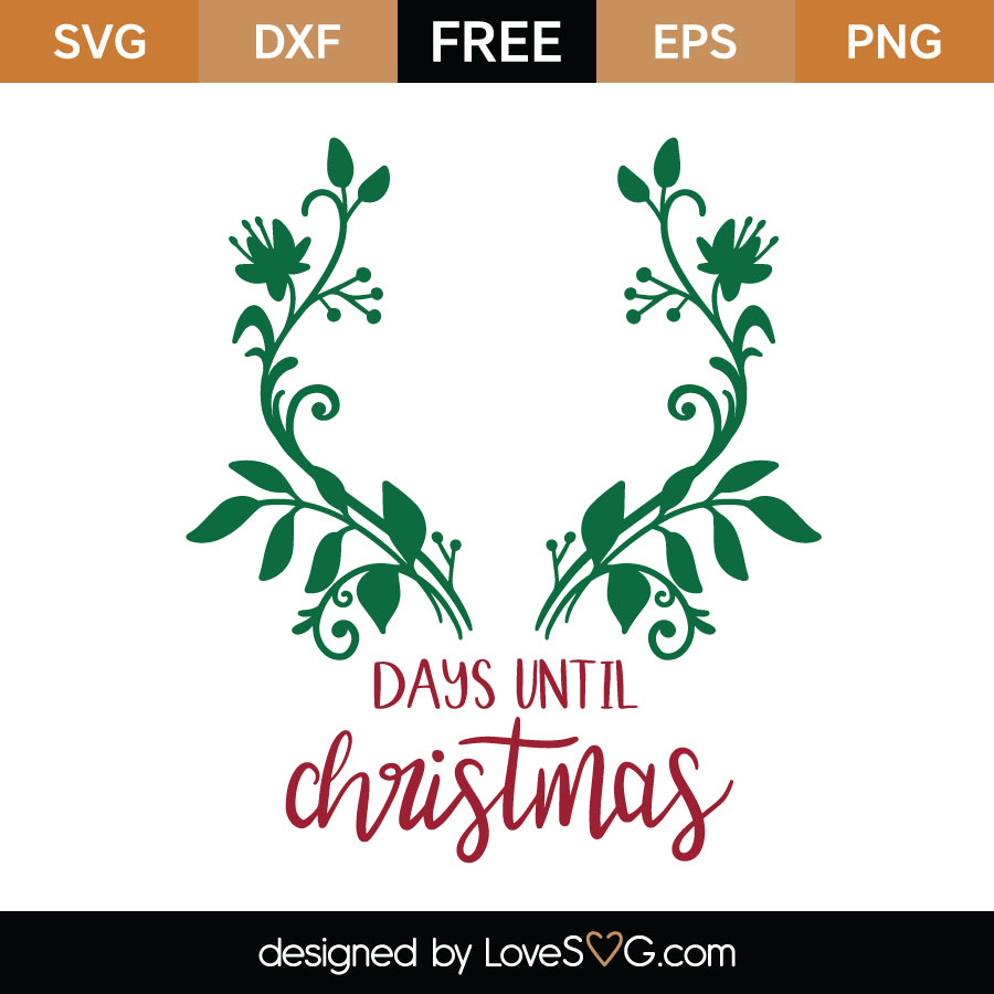 Until Christmas.Days Until Christmas Svg Cut File Lovesvg Com