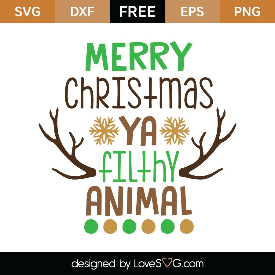 Merry Christmas Ya Filthy Animal Svg.Free Merry Christmas Ya Filthy Animal Svg Cut File Lovesvg Com