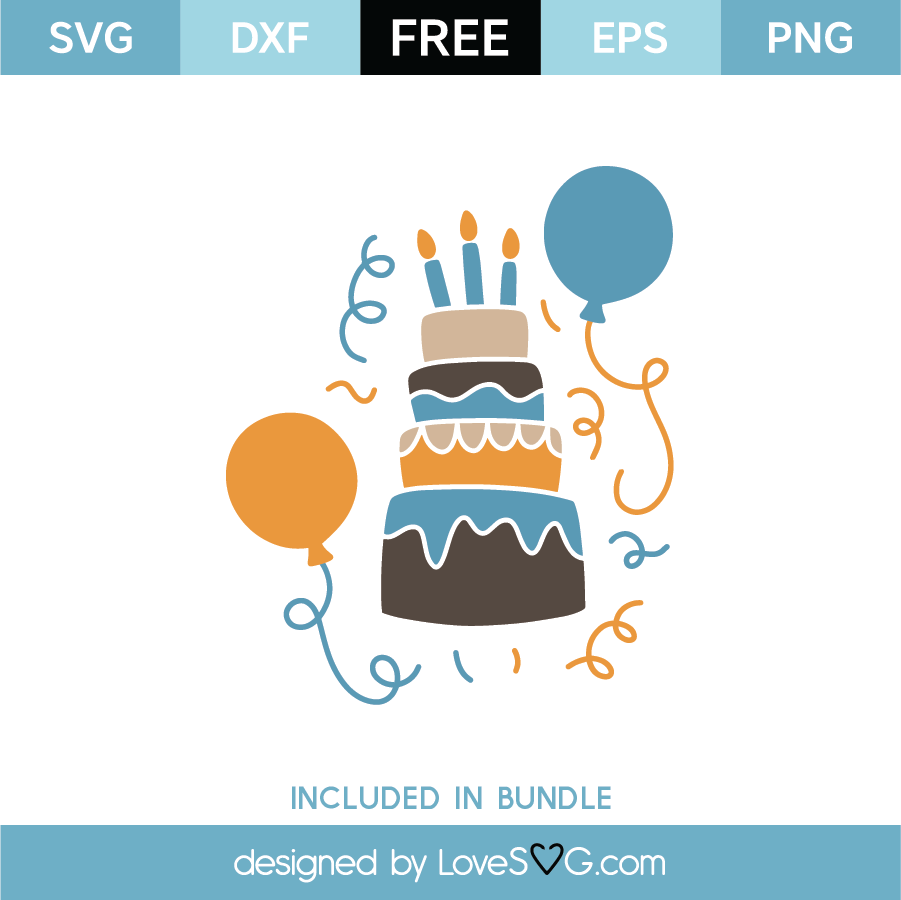 Free Birthday Cake Svg Cut File Lovesvg Com