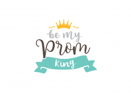 Be My Prom King