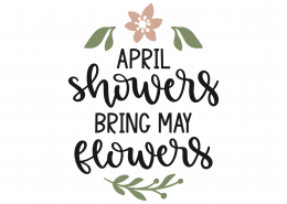 April Showers Bring May Flowers SVG Cut File 8664