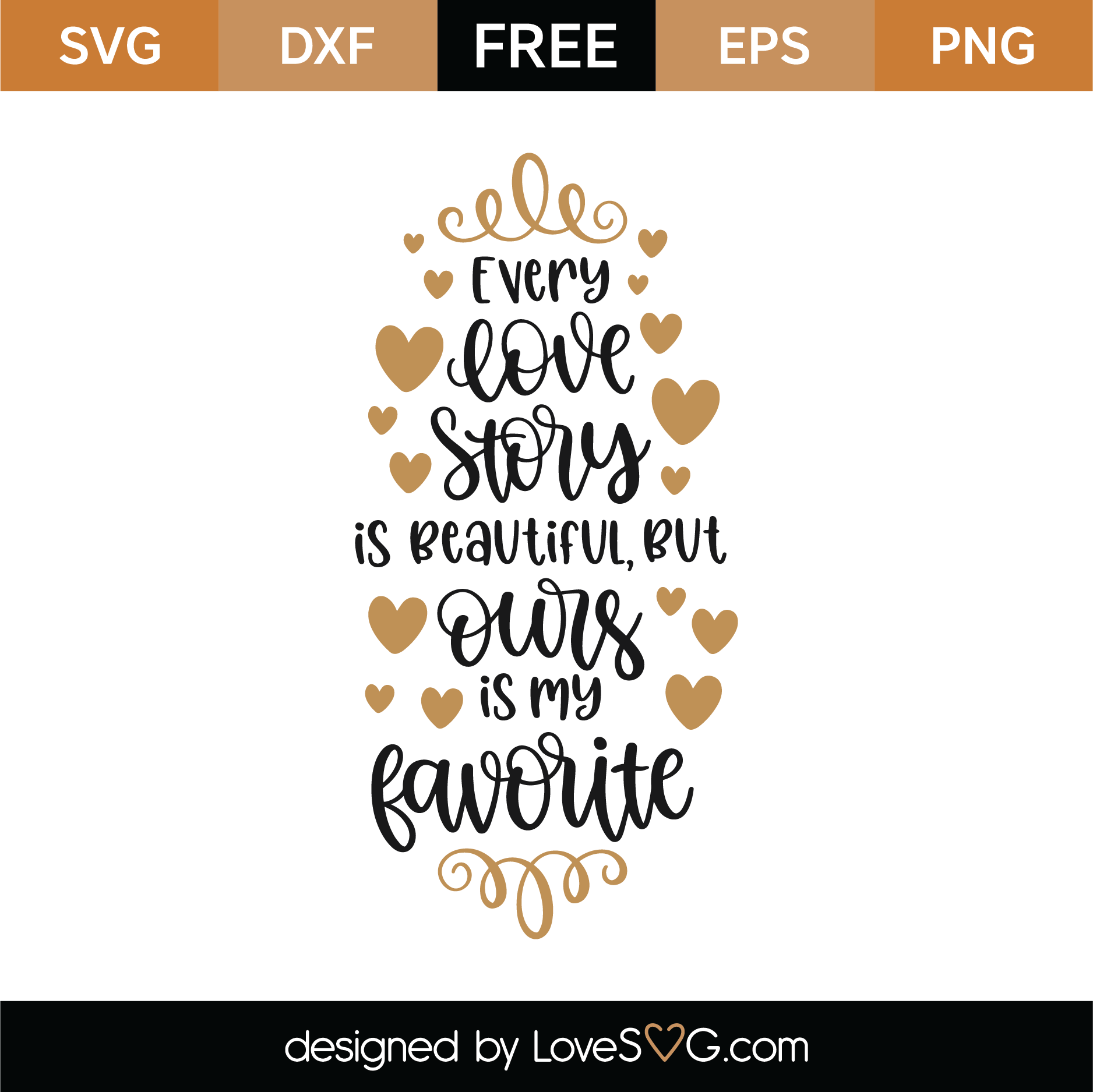 Download Free Every Love Story Is Beautiful SVG Cut File   Lovesvg.com