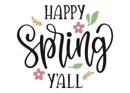 Happy Spring Y'all SVG Cut File 8663