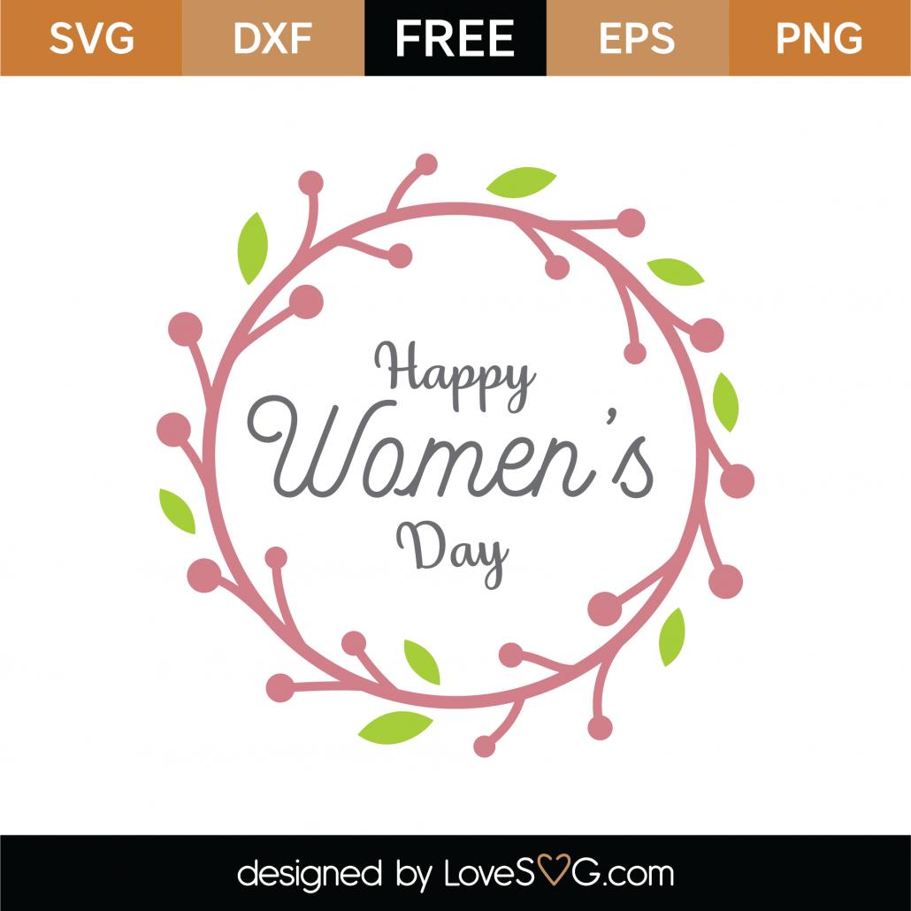 Free Happy Women's Day SVG Cut File