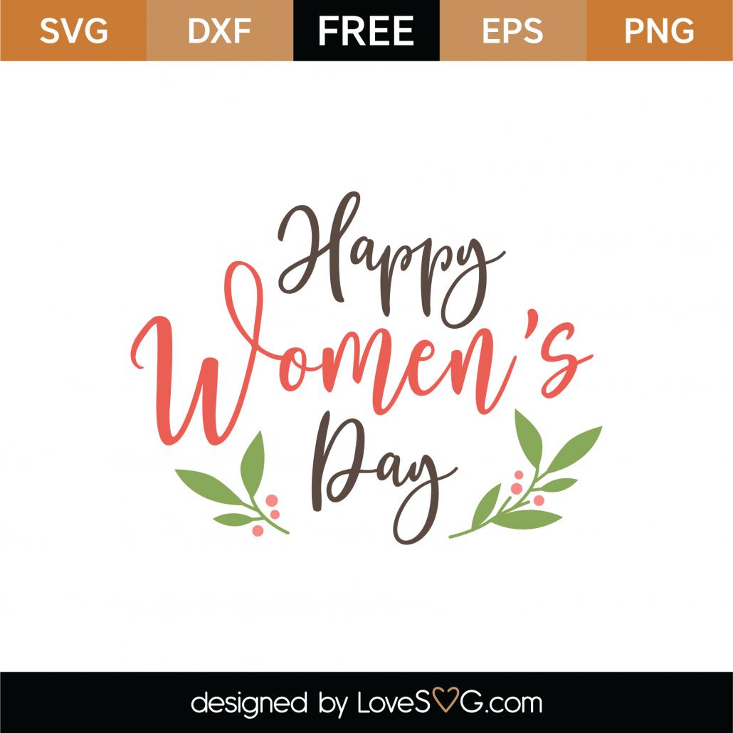 Happy Women's Day SVG Cut File