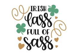 Irish Lass Full Of Sass SVG Cut File 8645