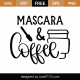 Mascara and Coffee SVG Cut File 8674