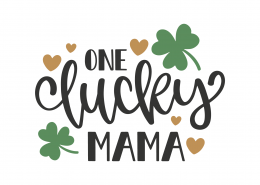 One Lucky Mama SVG Cut File 8648