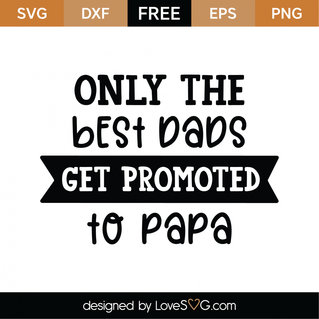 Only The Best Dads SVG Cut File 8680