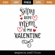 Sorry Boys Mom Is My Valentine SVG Cut File 8655