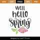 Well Hello Spring SVG Cut File 8637