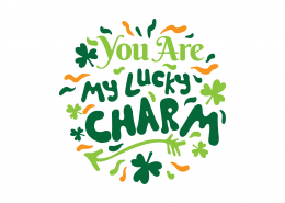 You Are My Lucky Charm SVG Cut File 8630
