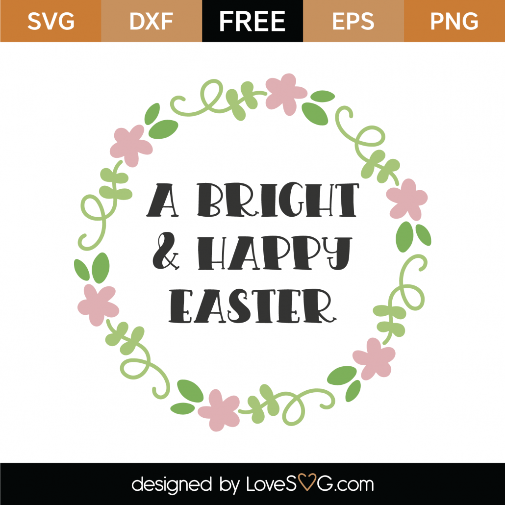 A Bright And Happy Easter SVG Cut File