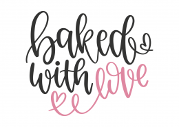 Baked With Love SVG Cut File 8822