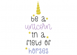 Be A Unicorn SVG Cut File 8802
