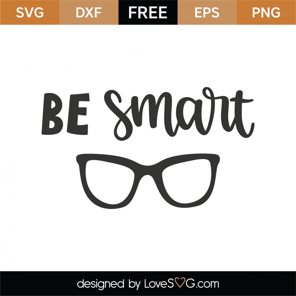 Be Smart SVG Cut File 8816