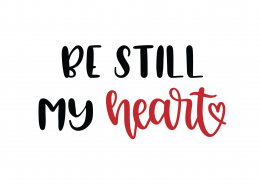 Be Still My Heart SVG Cut File 8799