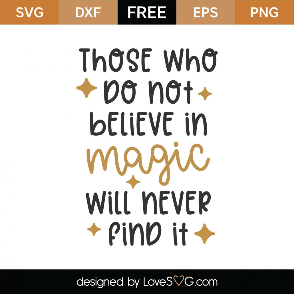 Believe In Magic SVG Cut File 8819