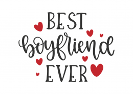 Best Boyfriend Ever SVG Cut File 8809