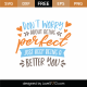 Don't Worry About Being Perfect SVG Cut File 8682