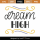 Dream High SVG Cut File 8784