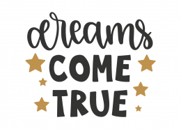 Dreams Come True SVG Cut File 8818