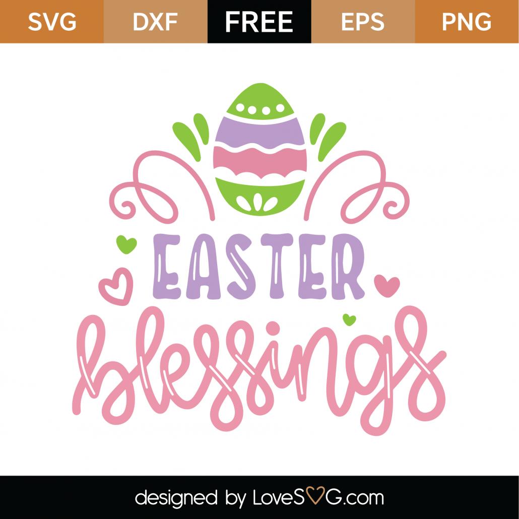 Easter Blessings SVG Cut File