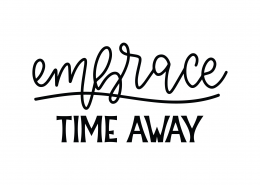 Embrace Time Away SVG Cut File 8792