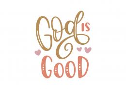 God Is Good SVG Cut File 8837