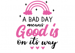 Good Is On It's Way SVG Cut File