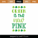 Green Is The New Pink SVG Cut File