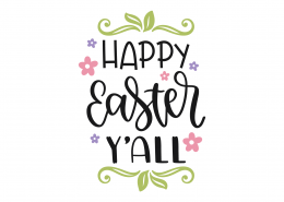 Happy Easter Y'all SVG Cut File 8779