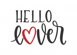 Hello Lover SVG Cut File 8808