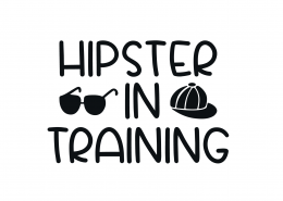 Hipster In Training SVG Cut File 8862