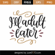 I'll Adult Later SVG Cut File 8771