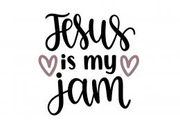 Jesus Is My Jam SVG Cut File 8868