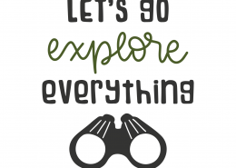 Let's Go Explore Everything SVG Cut File 8812