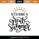 Let's Have A Great Summer SVG Cut File 8875